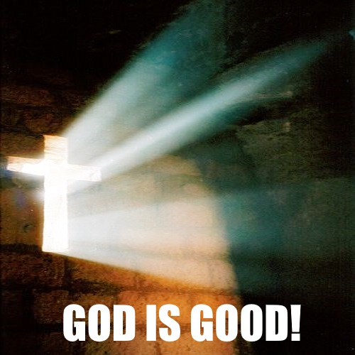 Our God is so Good!